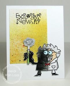 Explosive News Card by Heidi Van Laar
