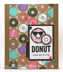 Donut Stop Believing Card by Stephanie Severin