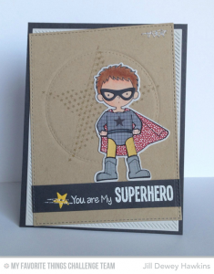 You are My Superhero by Jill Dewey Hawkins
